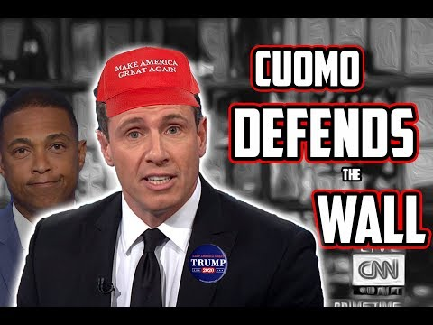 Chris Cuomo DEFENDS the Wall and Trump