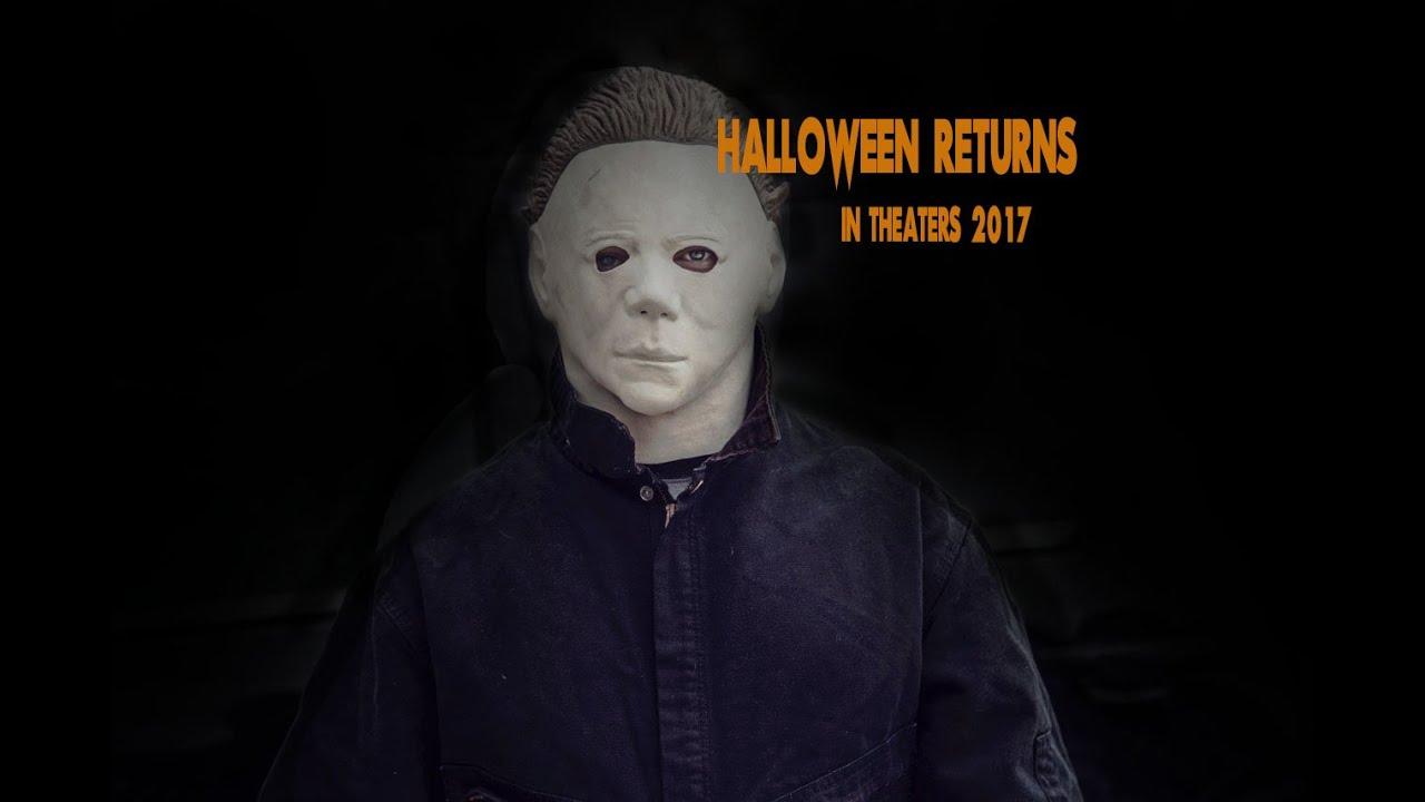 Halloween Returns (2017) - YouTube