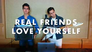 Real Friends - Love Yourself by Camila Cabello & Justin Bieber  Cover by Milan & Manan