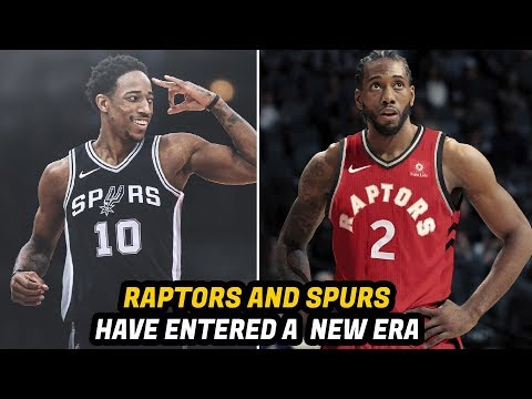 Why the Kawhi Leonard, DeMar DeRozan Trade Was Good for the Raptors and Spurs