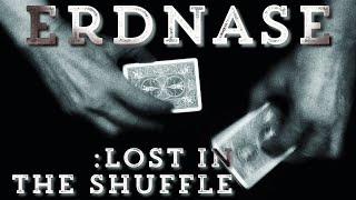 Erdnase - Lost in the Shuffle | iPhone Micro Documentary
