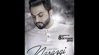 Narazgi [Full Audio] - Arsh Benipal - Rupin Kahlon - Latest New Punjabi Songs 2016.mp4
