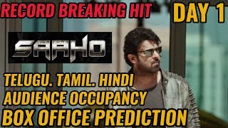 SAAHO BOX OFFICE COLLECTION DAY 1 | PREDICTION | AUDIENCE OCCUPANCY | ALL LANGAUGES | PRABHAS | EPIC