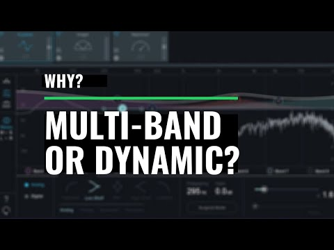 Multiband Compressor and Dynamic EQ - Whats the Difference?