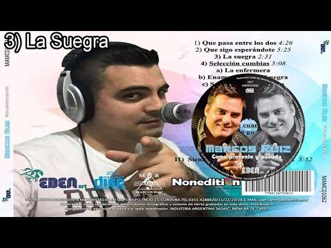 3) La Suegra - Marcos Ruiz. Como presente y pasado