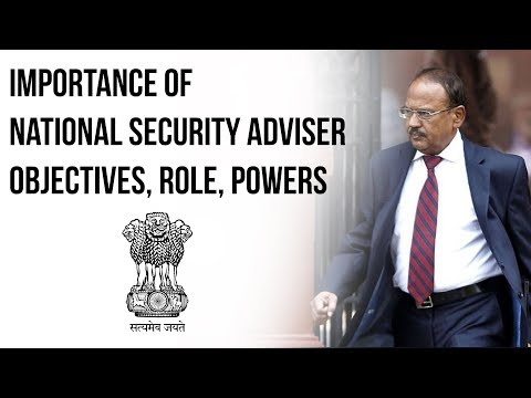 National Security Adviser of India, What are the Powers, Duties & Responsibilities of an NSA?