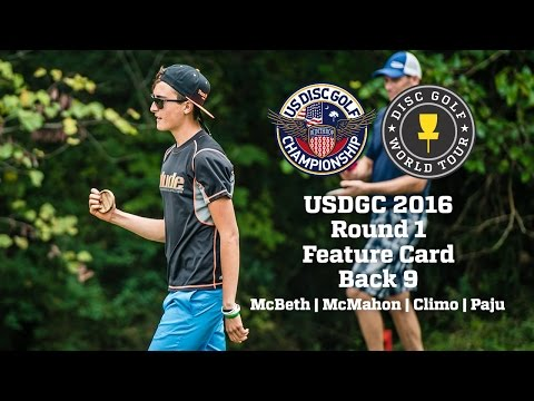 2016 USDGC Round 1 Back 9 Feature Card (McBeth, McMahon, Climo, Paju)