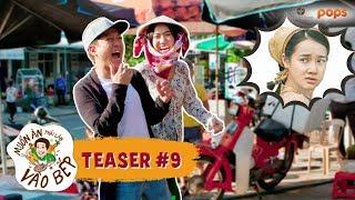 """Teaser #9   Cười xỉu khi Diệu Nhi bất ngờ """"nhận vơ"""" là vợ Trường Giang   Muốn Ăn Phải Lăn Vào Bếp"""