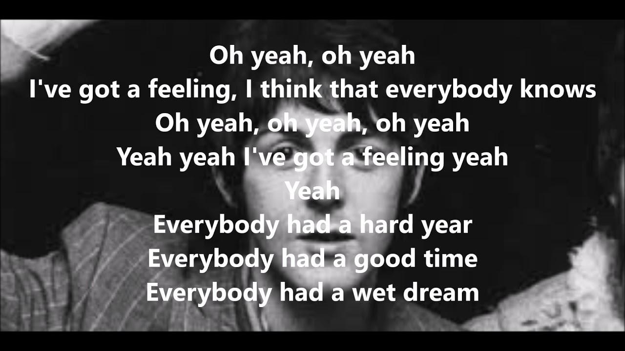 I've got a feeling with lyrics - YouTube