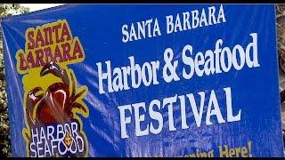 The 14th annual Santa Barbara Harbor & Seafood Festival.