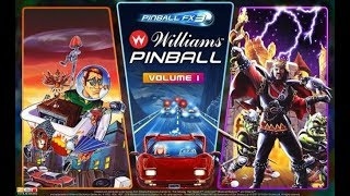 Williams Pinball Vol. 1 10/9 Release! Discussion | $9.99 3 Tables | Free Fish Tales!