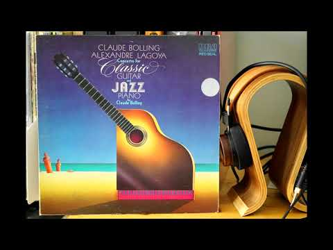 Bolling \ Lagoya - Concerto For Classic Guitar And Jazz Piano (Full, Vinyl, Linn, Koetsu, Accuphase)