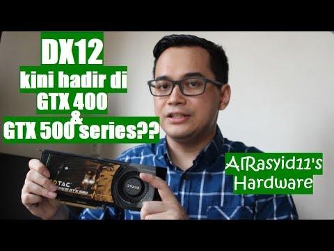 Zotac Geforce GTX 580 | Sudah Support DX12?