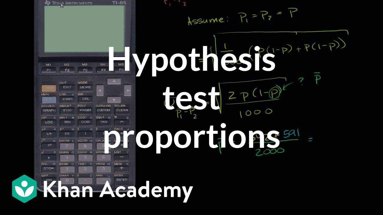 Hypothesis test comparing population proportions (video) | Khan ...