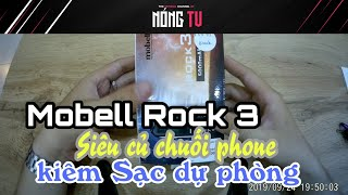 Nóng TV | #Mobell #Rock 3 - Điện thoại kiêm sạc dự phòng cực rẻ ?