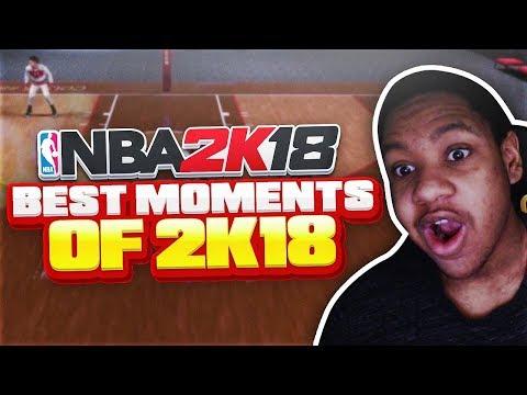 BEST MOMENTS OF NBA 2K18! 🔥