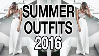 SUMMER OUTFITS 2016