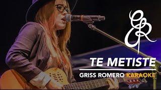 Te metiste - Ariel Camacho - Acustico Griss Romero (Karaoke)