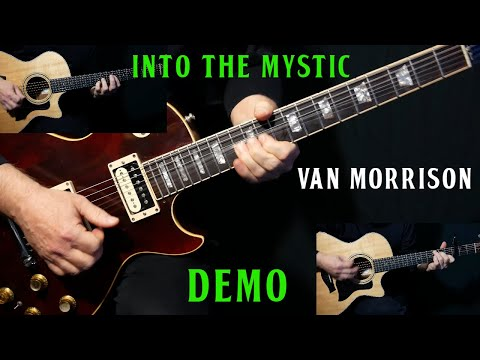 """How To Play """"Into The Mystic"""" On Guitar By Van Morrison   DEMO Guitar Lesson Tutorial"""