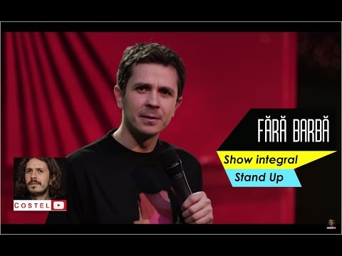 Fara barba (show integral) | Costel Stand Up Comedy thumbnail
