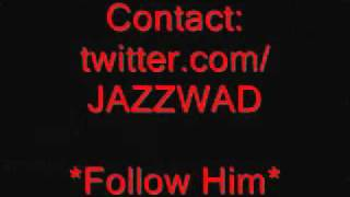 JAZZWAD - SO FAR AWAY [SEPTEMBER 2010] @djmega_uk xclusive *HIT*