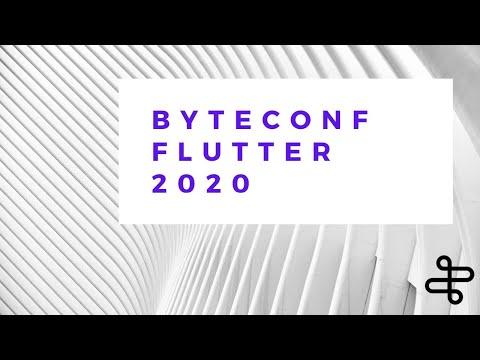 Byteconf Flutter 2020 - Remote #flutterdev Conference (LIVE STREAM)