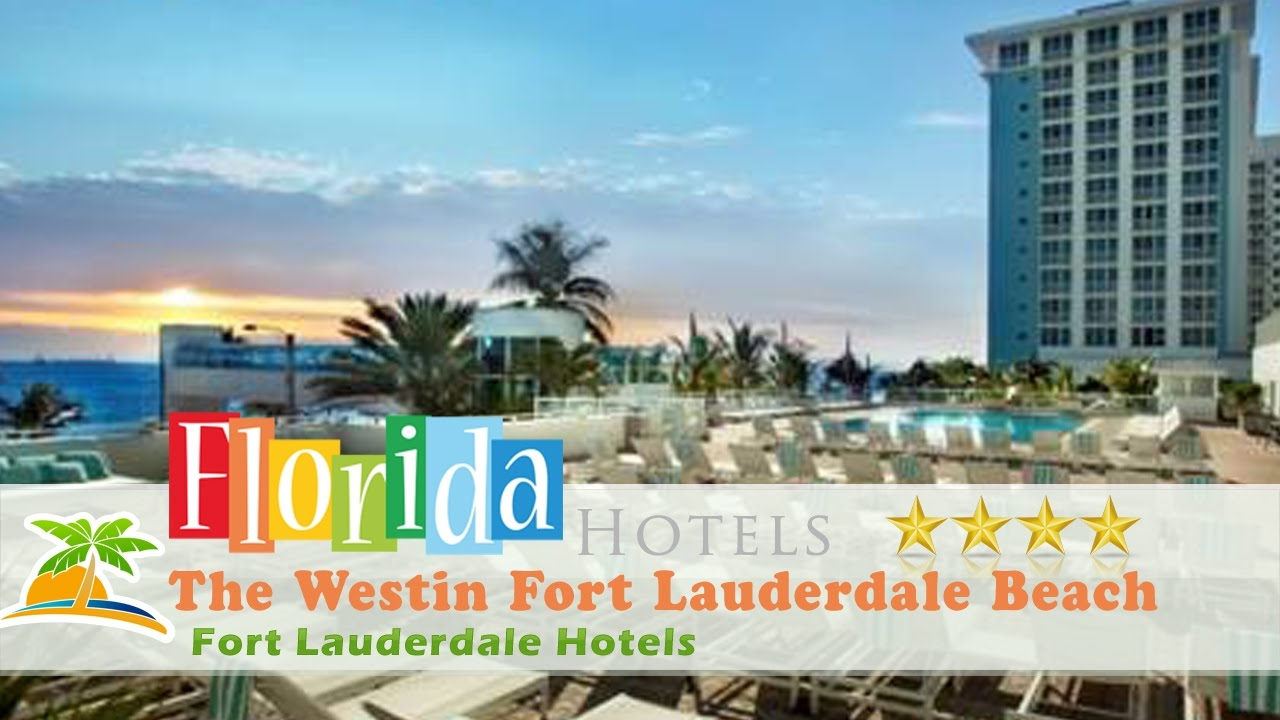 The westin fort lauderdale beach resort fort lauderdale hotels florida