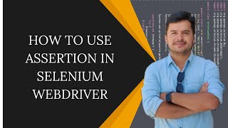 How to use Assertion in Selenium TestNG