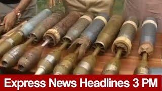 Express News Headlines - 03:00 PM - 8 May 2017