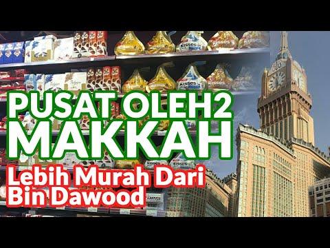 Pusat Oleh2 Kekinian di Makkah, Lebih Murah dari Bin Dawood ��.