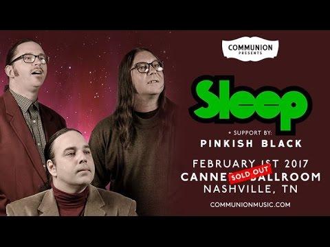 Sleep - Dopesmoker (Live @ Cannery Ballroom, Nashville, 02/02/17)