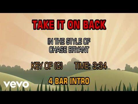 Chase Bryant - Take It On Back (Karaoke)