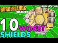 Top 10 Worst Shields in Borderlands History! Borderlands 2, 1 and The Pre-Sequel! #PumaCounts