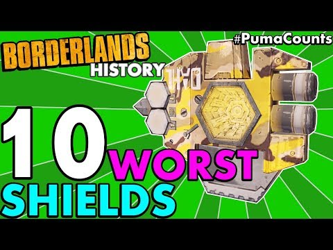 Top 10 Worst Shields in Borderlands History! (Borderlands 2, 1 and The Pre-Sequel!) #PumaCounts