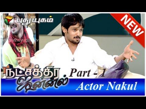 Actor Nakul in Natchathira Jannal (06/07/2014) - Part 1