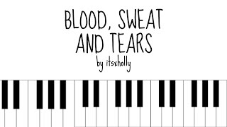 BLOOD SWEAT AND TEARS - BTS - Piano Tutorial