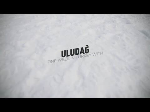Mount Uludag - A snowboard trip to Turkey