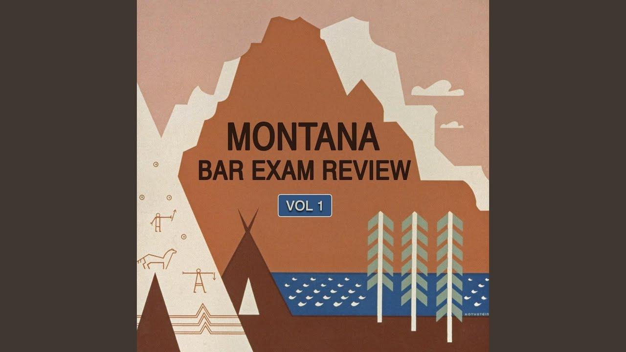 Montana Bar Exam Review  Pt  7  Question