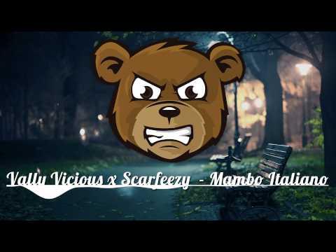 Vally Vicious x Scarfeezy - Mambo Italiano