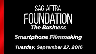 The Business: Smartphone Filmmaking