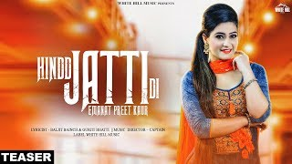 Hindd Jatti Di (Teaser) | Emanat Preet Kaur | Rel On 16th Nov | White Hill Music