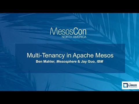 Multi-Tenancy in Apache Mesos