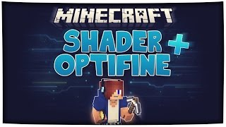 Minecraft SHADER + OPTIFINE Installieren [1.8] [HD+] × nilsrobert