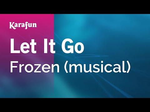 Karaoke Let It Go - Frozen (musical) *