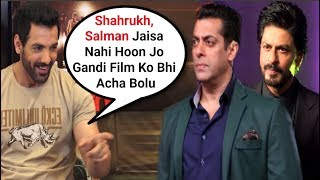 john Abraham Take A Dig At Shahrukh Khan And Salman Khan For Promoting Other Actors Movie