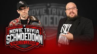 Singles Title Match! Dan Murrell VS William Bibbiani - Movie Trivia Schmoedown