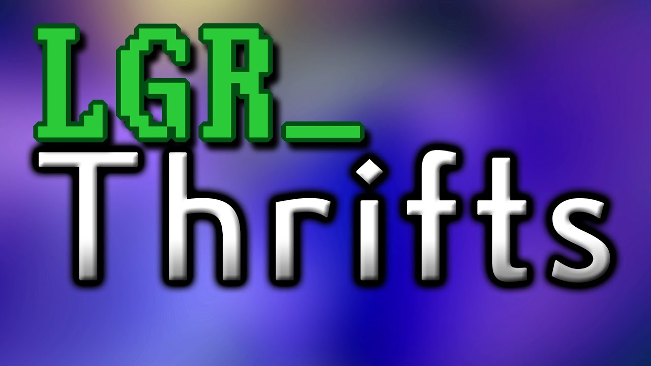 LGR - Thrifts [Ep 14] Y2K Spaceball :: Let's Play Index