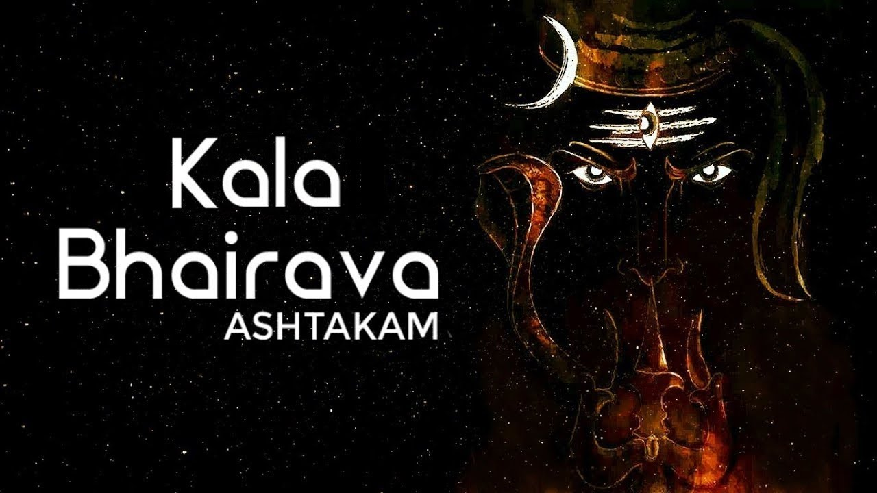 MOST POWERFUL CHANT OF KAALA BHAIRAV - Kaal Bhairav Ashtakam