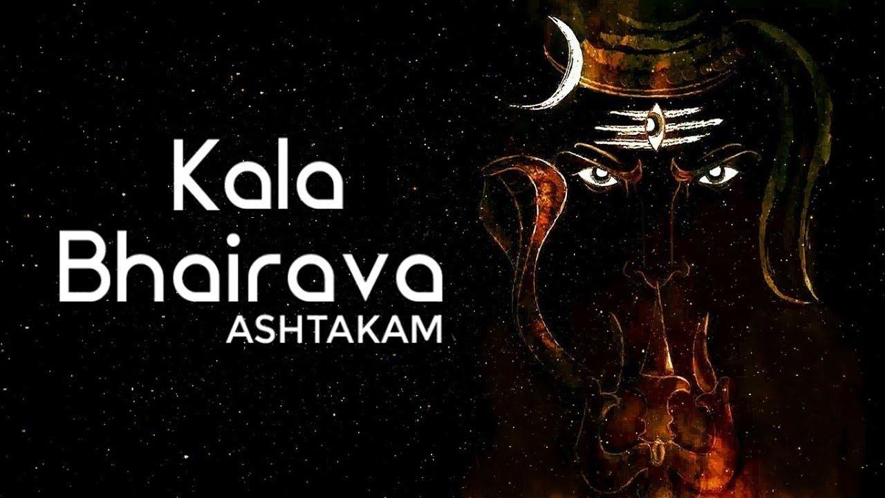 MOST POWERFUL CHANT OF KAALA BHAIRAV - Kaal Bhairav Ashtakam