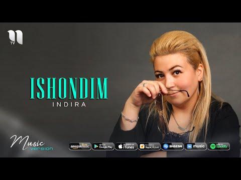 Indira - Ishondim